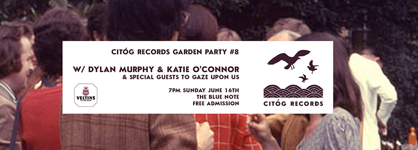 Citóg Records Garden Party featuring Dylan Murphy